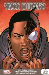 Brian Michael Bendis - Marvel Next Gen - Miles Morales Great Responsibility.