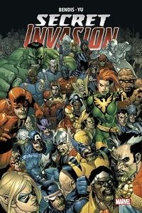 Brian Michael Bendis et Leinil Francis Yu - Secret Invasion.