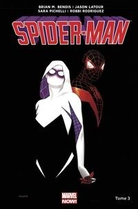 Brian Michael Bendis et Jason Latour - Spider-Man Tome 3 : Du haut d'un arbre.