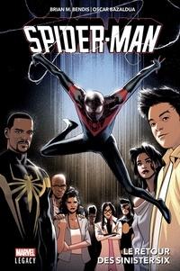 Brian Michael Bendis et Oscar Bazaldua - Spider-Man - Le retour des Sinister six.