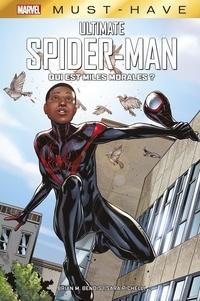 Brian Michael Bendis et Sara Pichelli - Ultimate Spider-Man  : Qui est Miles Morales ?.