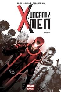 Brian Michael Bendis - Uncanny X-Men Tome 1 : Révolution.