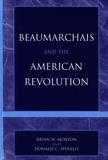 Brian N. Morton - Beaumarchais and the American Revolution.