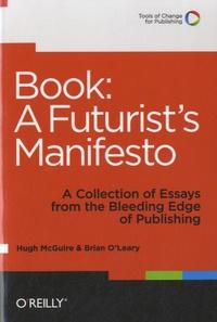 Brian O'Leary - Book : a Futurist Manifesto.