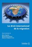 Brian Opeskin et Richard Perruchoud - Le droit international de la migration.