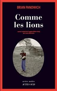 Brian Panowich - Comme les lions.