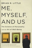 Brian-R Little - Me, Myself, and Us - The Science of Personality and the Art of Well-Being.