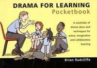 Brian Radcliffe et Phil Hailstone - Drama for Learning Pocketbook.