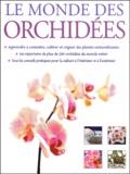 Brian Rittershausen et Wilma Rittershausen - Le monde des orchidées.