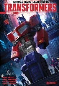 Brian Ruckley et Angel Hernandez - Transformers Tome 1 : .