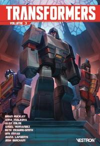 Brian Ruckley et Anna Malkova - Transformers Tome 3 : .