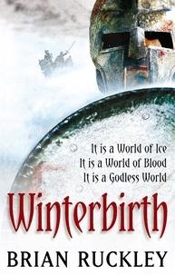 Brian Ruckley - Winterbirth.