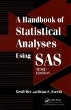 Brian S. Everitt et Geoff Der - A Handbook of Statistical Analyses Using SAS.