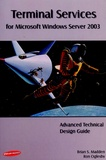 Brian S Madden - Terminal Services for Windows Server 2003 - Advanced Technical Design Guide.
