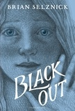 Brian Selznick - Black out.