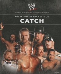 Encyclopédie Hachette du catch - World Wrestling Entertainment.pdf