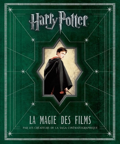 Brian Sibley - Harry Potter - La magie des films.