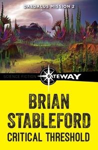 Brian Stableford - Critical Threshold: Daedalus Mission 2.