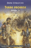 Brian Stableford - Grainger Tome 3 : Terre promise.