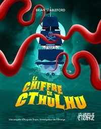 Brian Stableford - Le Chiffre de Cthulhu - Une histoire de piraterie.