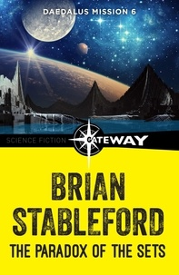 Brian Stableford - The Paradox of the Sets: Daedalus Mission 6.