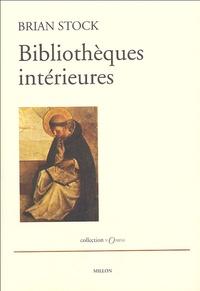 Brian Stock - Bibliothèques intérieures.