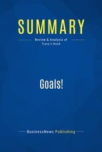 Brian Tracy - Summary: Goals.