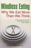 Brian Wansink - Mindless eating.