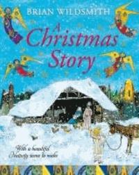 Brian Wildsmith - A Christmas Story with Nativity Set.