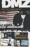 Brian Wood et Riccardo Burchielli - DMZ Tome 2 : Le corps d'un journaliste.