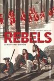 Brian Wood et Andrea Mutti - Rebels - La naissance du rêve.