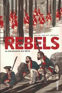 Deedr.fr Rebels - La naissance du rêve Image