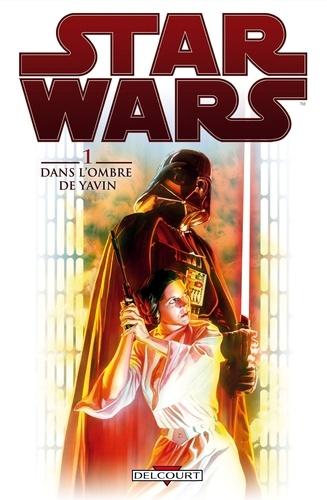 Brian Wood et Carlos d' Anda - Star Wars Tome 1 : Dans l'ombre de Yavin.