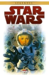 Brian Wood et Ryan Kelly - Star Wars Tome 2 : Haute trahison.