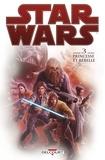 Brian Wood et Stéphane Créty - Star Wars Tome 3 : Princesse et rebelle.