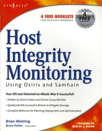 Brian Wotring - Host Integrity Monitoring - Using Osiris and Samhain.