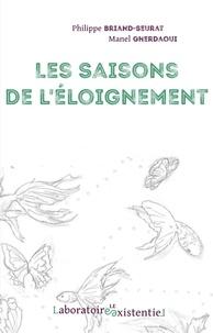 Briand-Seurat - Les saisons de l'éloignement.