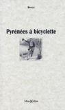 Briault - Pyrénées à bicyclette.