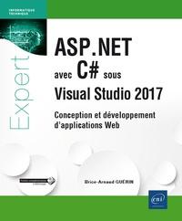 Brice-Arnaud Guérin - ASP.NET avec C# sous Visual Studio 2017 - Conception et développement d'applications Web.