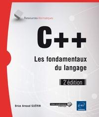 Brice-Arnaud Guérin - C++, les fondamentaux du langage.