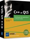 Brice-Arnaud Guérin et Tristan Israël - Développez des applications professionnelles - Coffret en 2 volumes : C++, les fondamentaux du langage ; Maîtrisez Qt 5, Guide de développement d'applications professionnelles.