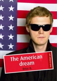 Brice B. - The American dream (érotique gay).