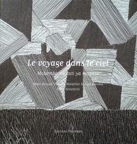 Brice Benedetti et Bénit Sompa - Le voyage dans le ciel - Bilingue français- lingala.