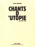 Brice Bonfanti - Chants d'utopie - Premier cycle.