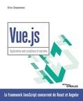 Brice Chaponneau - Vue.js - Applications web complexes et réactives.