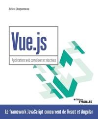 Téléchargement de texte Google Books Vue.js  - Applications web complexes et réactives par Brice Chaponneau 9782212677836