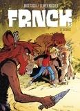 Brice Cossu et Olivier Bocquet - Frnck Tome 3 : Le sacrifice.