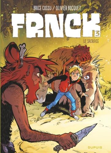 Frnck Tome 3 - Le sacrifice - 9782800184050 - 5,99 €