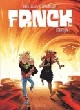 Brice Cossu et Olivier Bocquet - Frnck Tome 4 : L'éruption.