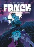 Brice Cossu et Olivier Bocquet - Frnck Tome 5 : Cannibales.